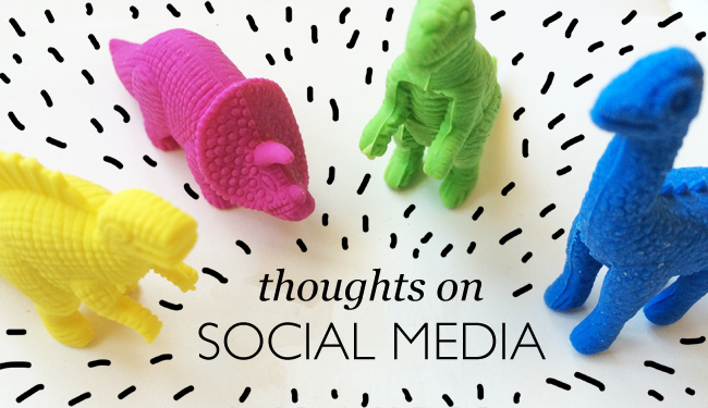 thoughts on social media